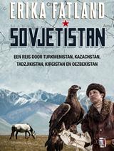 Sovjetistan door Erika Fatland