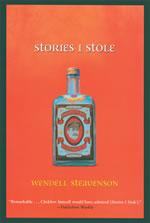 Stories I stole van Wendell Steavenson